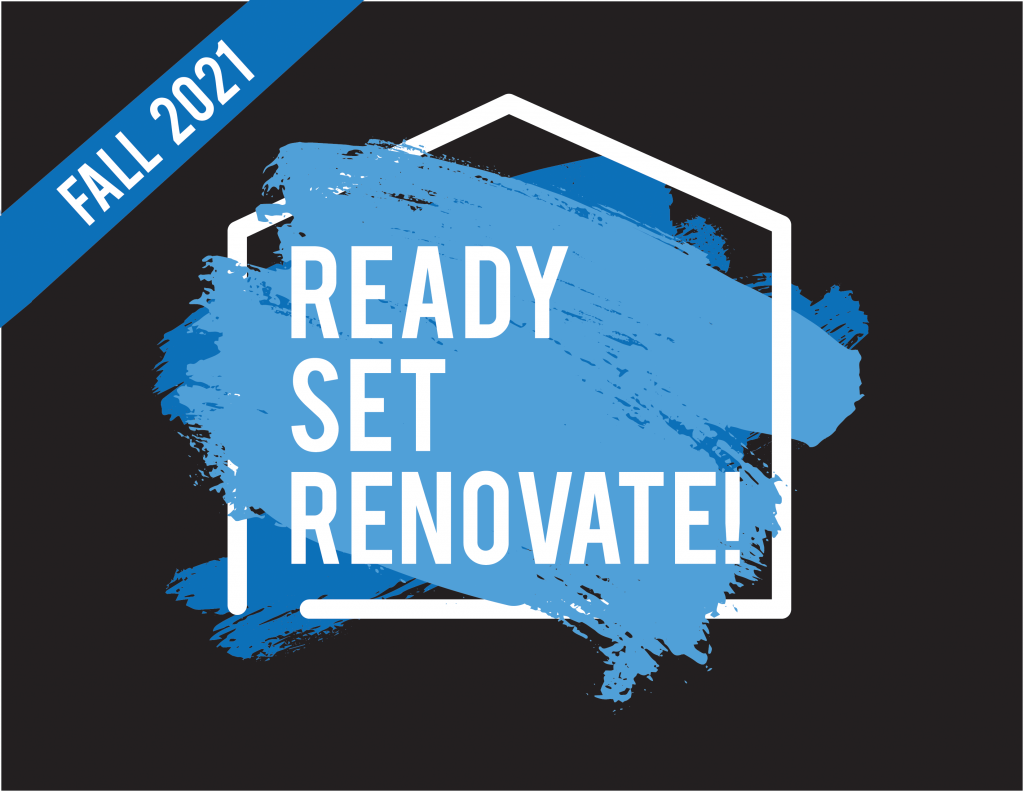 Ready, Set, Renovate!