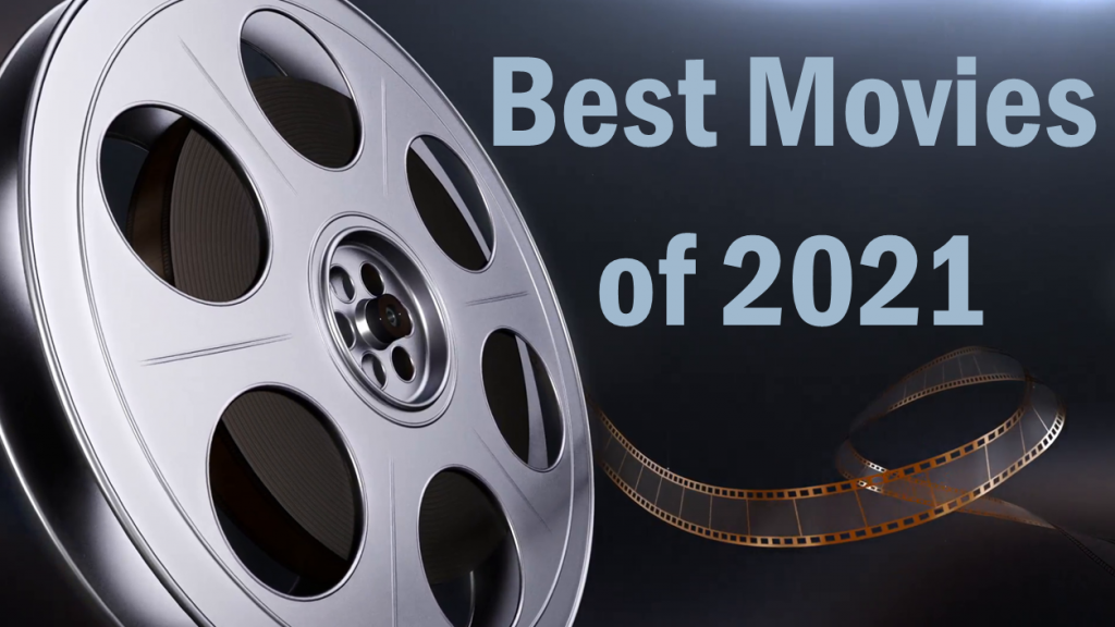 Best Movies of 2021