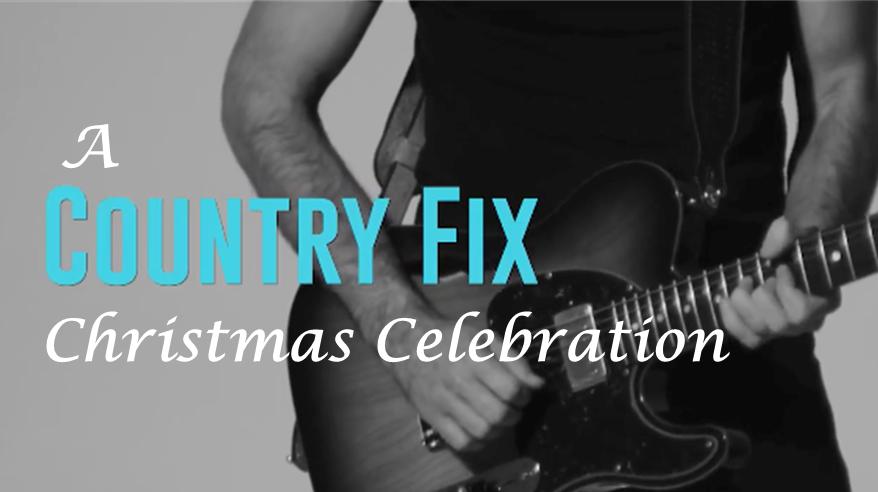 A Country Fix Christmas Celebration